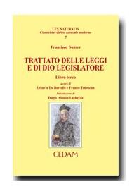 Trattato Delle Leggi E Di Dio Legislatore di Suarez , De Bertolis, Todescan