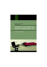 Essere un Eccellente Psicoterapeuta di Kottler Jeffrey, Carlson