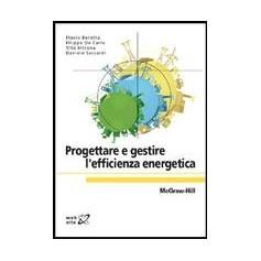 Progettare E Gestire L'Efficienza Energetica di Beretta, De Carlo, Introna, Saccardi