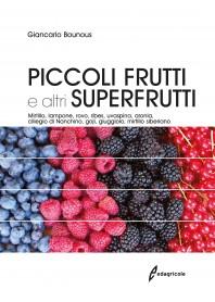 Piccoli Frutti e Altri Superfrutti di Giancarlo Bounous