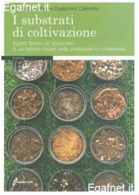 Substrati Di Coltivazione di Patrizia Zaccheo, Costantino Cattivello