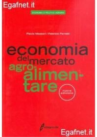 Economia Del Mercato Agro-Alimentare di Flavio Messori, Fabrizio Ferretti
