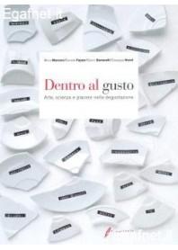 Dentro Al Gusto di Mirco Marconi, Daniele Fajner, Gianni Benevelli, Giuseppe Nicoli