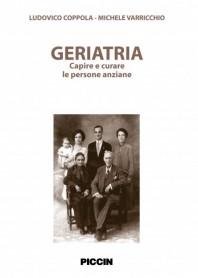 Geriatria - Capire E Curare Le Persone Anziane di Coppola, Varricchio