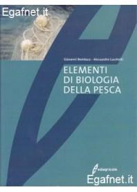 Elementi Di Biologia Della Pesca di Giovanni Bombace, Alessandro Lucchetti