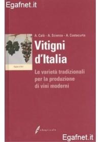 Vitigni D'Italia di Antonio Calò, Attilio Scienza, Angelo Costacurta