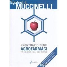 Prontuario Degli Agrofarmaci di Mario Muccinelli