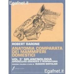 Anatomia Comparata Dei Mammiferi Domestici - Vol. Iii: Splacnologia di Robert Barone