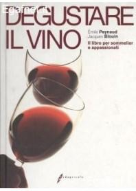 Degustare Il Vino di Emile Peynaud, Jacques Blouin