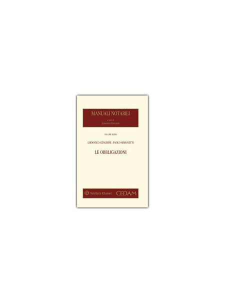 ae8f163f8f Manuali Notarili Vol. VI Le Obbligazioni di Genghini, Apicella ...