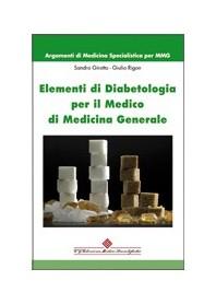 Elementi Di Diabetologia Per Il Medico Di Medicina Generale di Girotto, Andreoli, Pasini, Rigon, Vaona, Zamboni
