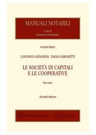 Manuali Notarili Vol. III Le Società di Capitali e le Cooperative - 2 Tomi di Genghini, Simonetti