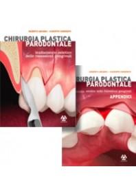 Chirurgia Plastica Parodontale - Trattamento Estetico Delle Recessioni Gengivali - Con Appendici E Cofanetto Inclusi di Abundo,