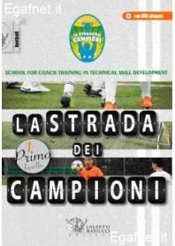 STRADA DEI CAMPIONI - Vol. I
