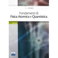 Fondamenti di Fisica Atomica e Quantistica di Ciccacci