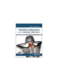 Terapia Manuale della Regione Cervicale di Muscolino