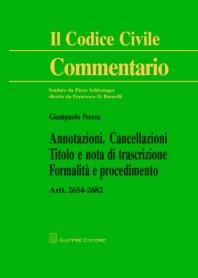 Annotazioni, Cancellazioni, Titolo e Nota di Trascrizione Formalità e Procedimento di Frezza