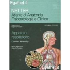 Netter - Atlante Di Anatomia Fisiopatologia E Clinica: Apparato Respiratorio di David A. Kaminsky