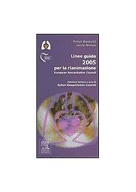 Linee Guida 2005 Per La Rianimazione di Peter Baskett, Jerry Nolan