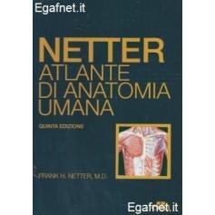 Netter: Atlante Di Anatomia Umana di Frank H. Netter, M.D.
