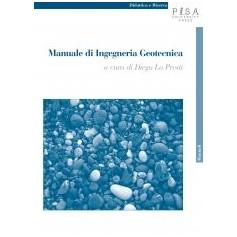 Manuale Di Ingegneria Geotecnica di D. C. Lo Presti, I. Giusti, B. Vanni, S. Giusti, N. Squeglia, B. Cosanti