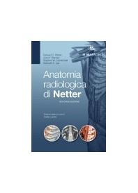 Anatomia Radiologica di Netter di Weber, Vilensky, Carmichael