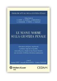 Le Nuove Norme sulla Giustizia Penale di Conti, Marandola, Varraso