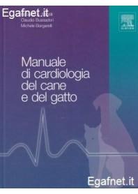 Manuale Di Cardiologia Del Cane E Del Gatto di Roberto A. Santilli, Claudio Bussadori, Michele Borgarelli