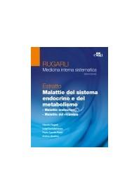 Gli Estratti di Rugarli: Malattie del Sistema Endocrino e del Metabolismo di Rugarli, Cantalamessa, Giustina