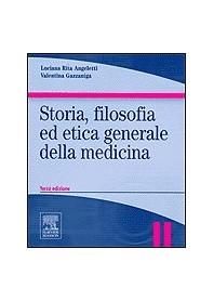 Storia, Filosofia Ed Etica Generale Della Medicina di L. R. Angeletti, V. Gazzaniga