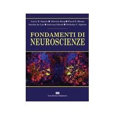 Fondamenti di Neuroscienze di Squire, Berg, Bloom, Lac, Ghosh, Spitzer
