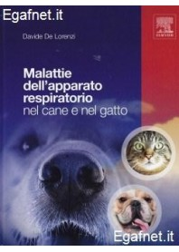 Malattie Dell'Apparato Respiratorio Nel Cane Nel Gatto di Davide De Lorenzi