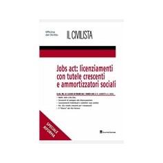 Jobs Act Licenziamenti con Tutele Crescenti e Ammortizzatori Sociali di Ausili, Giardetti