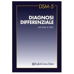 DSM-5 Diagnosi differenziale di First Michael B.