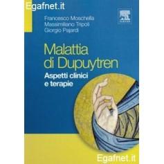 Malattia Di Dupuytren di Francesco Moschella, Massimiliano Tripoli, Giorgi Pajardi