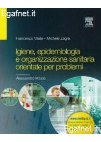 Igiene, Epidemiologia E Organizzazione Sanitaria Orientate Per Problemi di Francesco Vitale, Michele Zagra