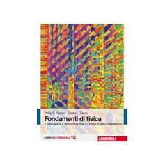 Fondamenti Di Fisica Vol. 1 - Meccanica, Termodinamica, Onde, Elettromagnetismo di Kesten, Tauck
