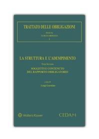 Trattato delle Obbligazioni - Vol. I La Struttura e l'Adempimento - Tomo II: Soggetti e Contenuti del Rapporto Obbligatorio di G