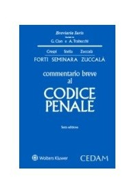 Commentario Breve al Codice Penale di Forti, Zuccalà, Seminara