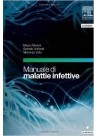 Malattie Infettive con CD - Rom di Autovalutazione e Casi Clinici di Moroni, Antinori, Vullo