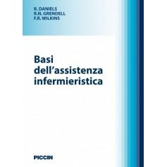 Basi Dell'Assistenza Infermieristica di Daniels, Grendell, Wilkins