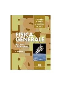 Fisica Generale - Meccanica E Termodinamica di S. Focardi, I. G. Massa, A. Uguzzoni, M. Villa