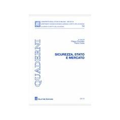 Sicurezza, Stato e Mercato di Costa, Pizzolato