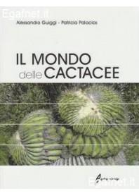 Mondo Delle Cactacee di Alessandro Guiggi, Patricia Palacios