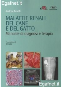 Malattie Renali Del Cane E Del Gatto di Andrea Zatelli