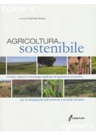 Agricoltura Sostenibile di Michele Pisante