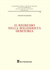 Il Regresso nella Solidarieta' Debitoria di Balbusso