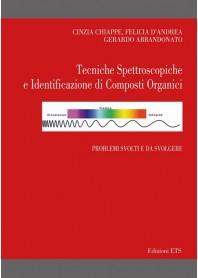 Tecniche Spettroscopiche e Identificazione di Composti Organici Problemi svolti e da svolgere di Chiappe, D'Andrea, Abbandonato