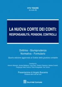 La Nuova Corte dei Conti Responsabilità, Pensioni, Controlli di Tenore