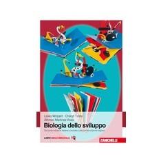 Biologia dello Sviluppo di Wolpert, Tickle, Arias